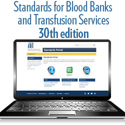 Standards for Blood Banks and Transfusion Services, 30th edition - Portal