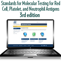 Standards for Molecular Testing for Red Cell, Platelet, and Neutrophil Antigens, 3rd edition
