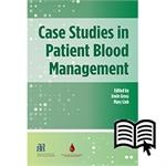 Case Studies in Patient Blood Management - Digital