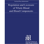 Regulation and Licensure of Whole Blood and Blood Components