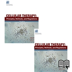 Cellular Therapy: Principles, Methods, and Regulations, 2nd edition – print and digital bundle