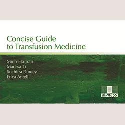 Concise Guide to Transfusion Medicine – Print
