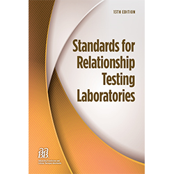 Standards for Relationship Testing Laboratories, 13th Edition – Print