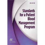 Standards for a Patient Blood Management Program, 2nd Edition – Print