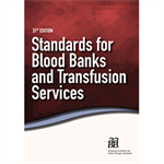 Standards for Blood Banks and Transfusion Services, 31st Edition - Print