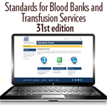 Standards for Blood Banks and Transfusion Services, 31st edition - Portal