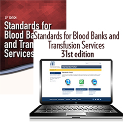 BUNDLE: Standards for Blood Banks and Transfusion Services, 31st edition – Print and Standards for Blood Banks and Transfusion Services, 31st edition – Portal