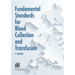 Fundamental Standards for Blood Collection and Transfusion