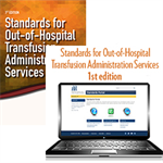BUNDLE: Standards for Out-of-Hospital Transfusion Administration Services, 1st edition – Print and Standards for Out-of-Hospital Transfusion Administration Services, 1st edition – Portal