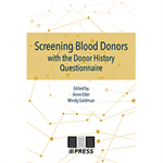 Screening Blood Donors with the Donor History Questionnaire - Print