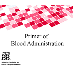 Primer of Blood Administration (2018)
