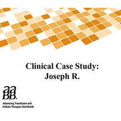Clinical Case Study: Joseph R.