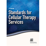Standards for Cellular Therapy Services, 9th edition – print