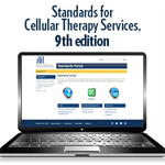 Standards for Cellular Therapy Services, 9th edition – Portal