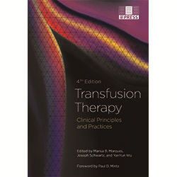 Transfusion Therapy: Clinical Principles and Practice, 4th edition - print