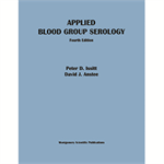 Applied Blood Group Serology, 4th edition - Print