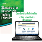 Standards for Relationship Testing Laboratories, 14th Edition – Print & Standards for Relationship Testing Laboratories, 14th Edition – Portal