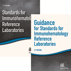 BUNDLE Standards for Immunohematology Reference Laboratories, 11th ed – Print and Guidance