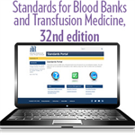 Standards for Blood Banks and Transfusion Services, 32nd edition - Portal