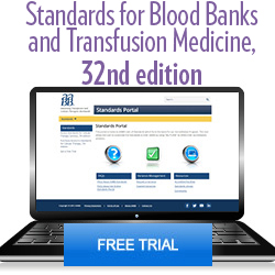 Standards for Blood Banks and Transfusion Services, 32nd edition - Free Portal Trial