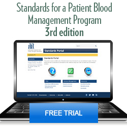 Standards for a Patient Blood Management Program, 3rd Edition – Free Trial