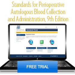 Standards for Perioperative Autologous Blood Collection and Administration, 9th edition – Free Portal Trial