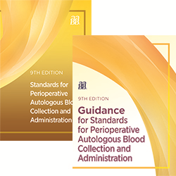 BUNDLE: Standards for Perioperative Autologous Blood Collection and Administration, 9th edition – Print and Guidance