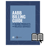 AABB Billing Guide for Blood Products and Related Services