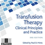 Transfusion Therapy: Clinical Principles and Practice, 3rd edition, CD-ROM