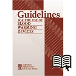 Guidelines for the Use of Blood Warming Devices