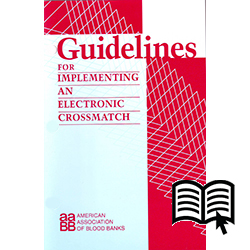 Guidelines for Implementing an Electronic Crossmatch