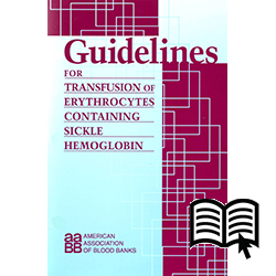 Guidelines for Transfusion of Erythrocytes Containing Sickle Hemoglobin