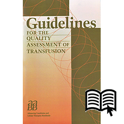 Guidelines for the Quality Assessment of Transfusion