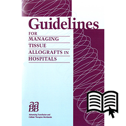 Guidelines for Managing Tissue Allografts in Hospitals