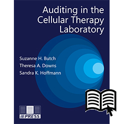 Auditing in the Cellular Therapy Laboratory