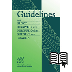 Guidelines for Blood Recovery and Reinfusion in Surgery and Trauma