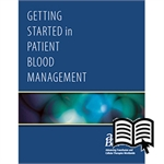 Getting Started in Patient Blood Management
