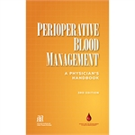 Perioperative Blood Management: A Physician's Handbook, 3rd edition