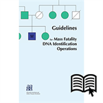 Guidelines for Mass Fatality DNA Identification Operations