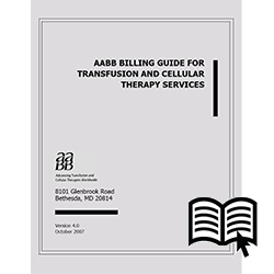 AABB Billing Guide for Transfusion and Cellular Therapy Services, 4.0