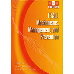 TRALI: Mechanisms, Management, and Prevention